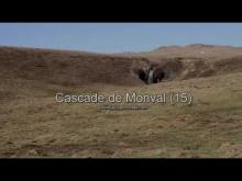 La Cascade de Montval en vidéo