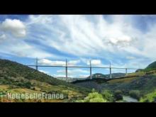 Le viaduc de Millau en Vidéo