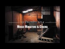Musée Miniature et Cinéma en vidéo