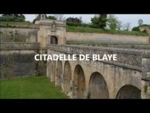 Citadelle de Blaye en vidéo