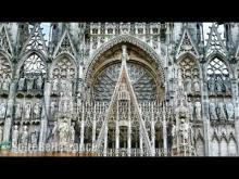 Cathédrale Notre-Dame de Rouen en Vidéo