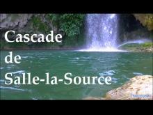 Cascade de Salle la Source et sa Grotte dans l'Aveyron en Vidéo